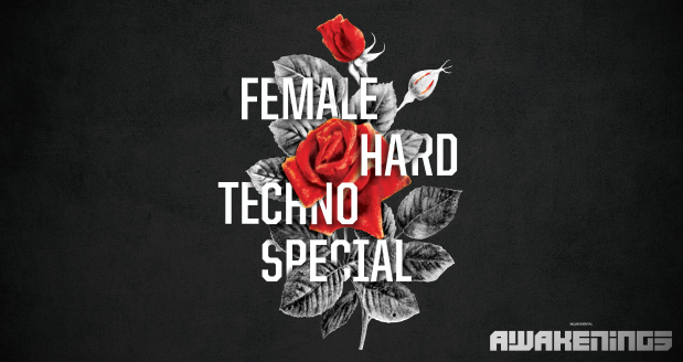 Awakenings Female Hard Techno Special