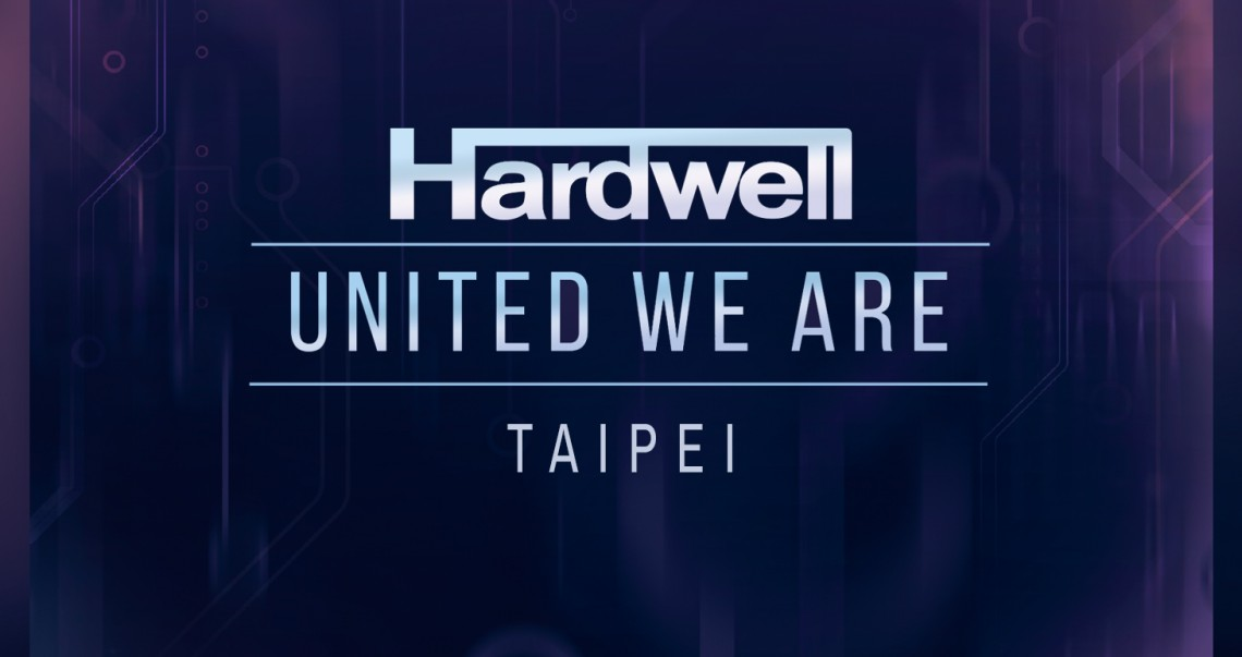 KBK Visuals at I am Hardwell United We are TAIPEI